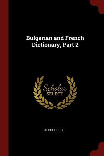 Bulgarian and French Dictionary, Part 2