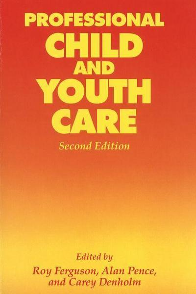 Professional Child and Youth Care, Second Edition