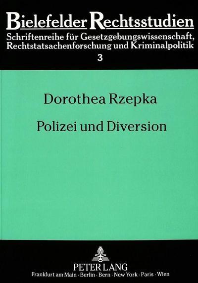 Polizei und Diversion