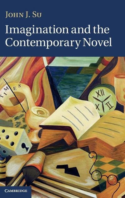 Imagination and the Contemporary Novel