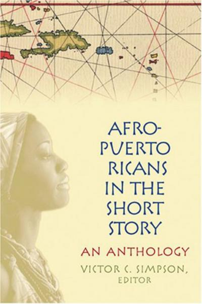 Afro-Puerto Ricans in the Short Story