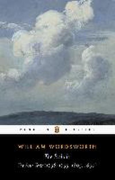 The Prelude: The Four Texts (1798, 1799, 1805, 1850) (Penguin Classics)