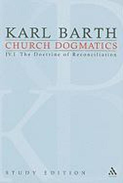 Church Dogmatics Study Edition 21: The Doctrine of Reconciliation IV.1 a 57-59