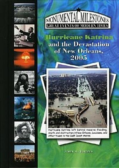 HURRICANE KATRINA & THE DEVAST