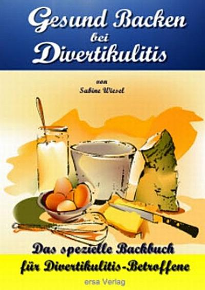Gesund Backen bei Divertikulitis