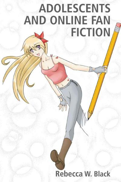 Adolescents and Online Fan Fiction