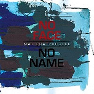 No Face, No Name