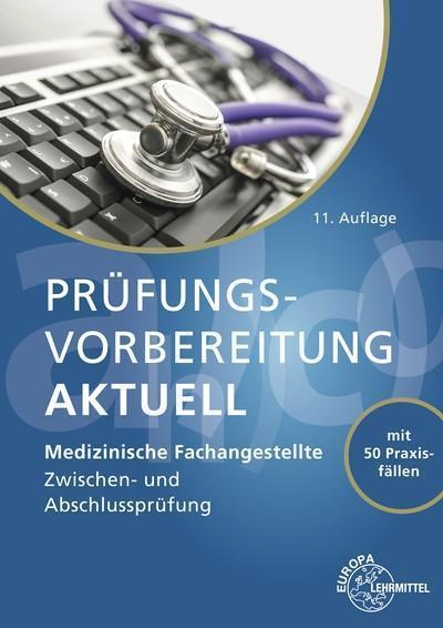 Prüfungsvorbereitung aktuell - Medizinische Fachangestellte