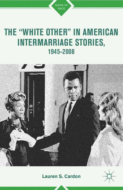"""The """"White Other"""" in American Intermarriage Stories, 1945–2008"""