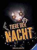 Tiere der Nacht; Übers. v. Hensel, Wolfgang; Deutsch; durchg. farb. Fotos u. Ill.