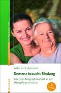 Demenz braucht Bindung