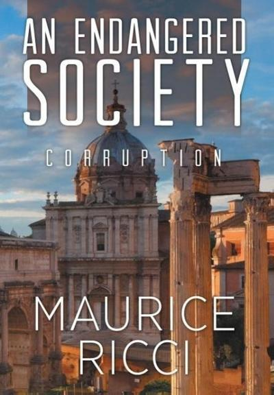 An Endangered Society Corruption