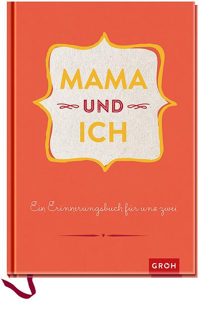 Mama und ich: Erinnerungsbuch rot