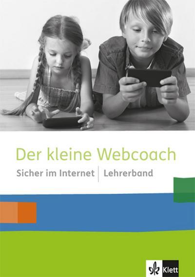 Der kleine Webcoach. Sicher im Internet. 3./4. Schuljahr. Lehrerband
