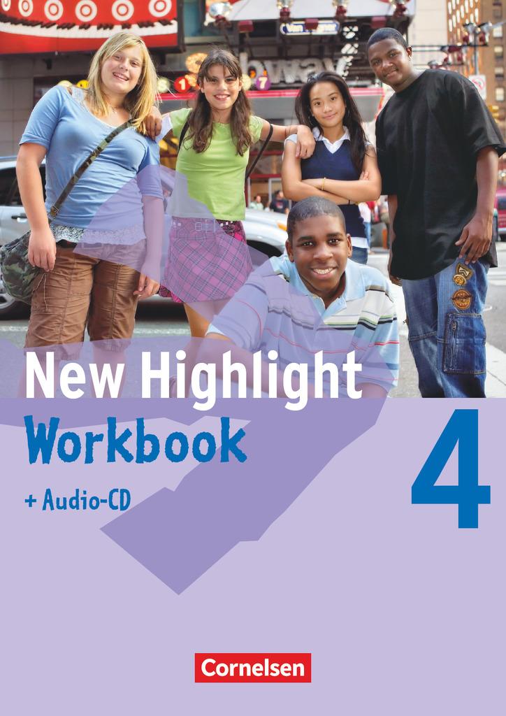 New Highlight 4: 8. Schuljahr. Workbook mit Text-CD,