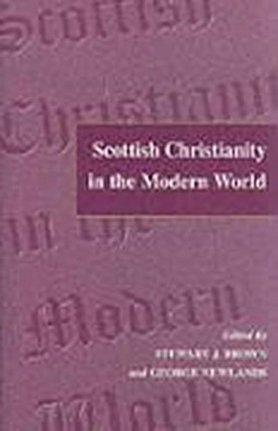 Scottish Christianity in the Modern World