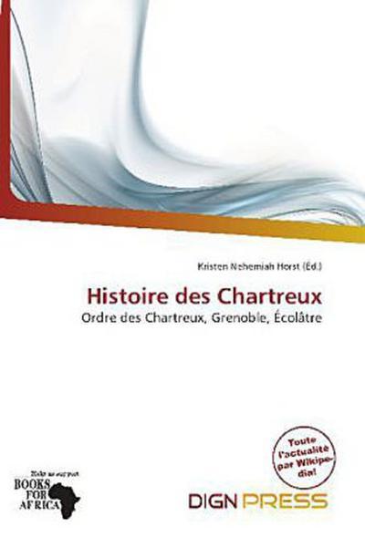 HISTOIRE DES CHARTREUX