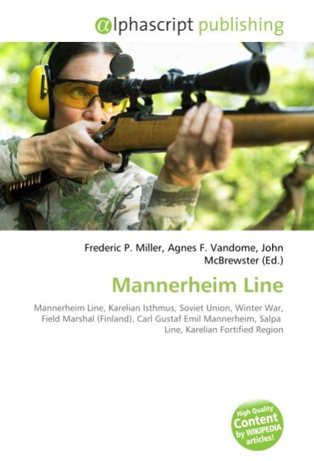 Mannerheim Line ~ Frederic P. Miller ~  9786130689476