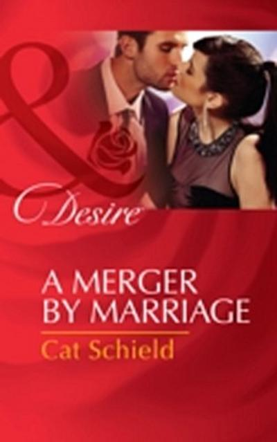 Merger by Marriage (Mills & Boon Desire)