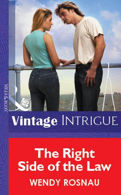 The Right Side Of The Law (Mills & Boon Vintage Intrigue)