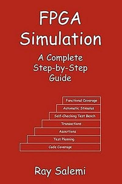 FPGA Simulation: A Complete Step-By-Step Guide