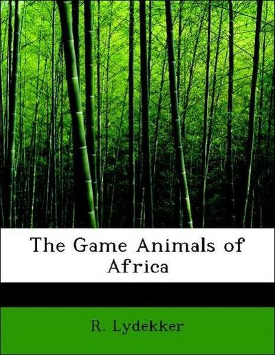 The Game Animals of Africa