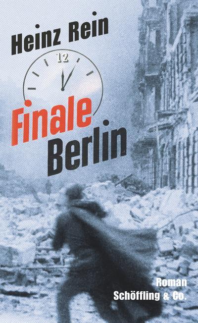 Finale Berlin   ; Nachw. v. Raddatz, Fritz J.; Deutsch