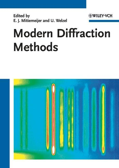 Modern Diffraction Methods E. J. Mittemeijer