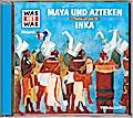 Maya & Azteken/Inka