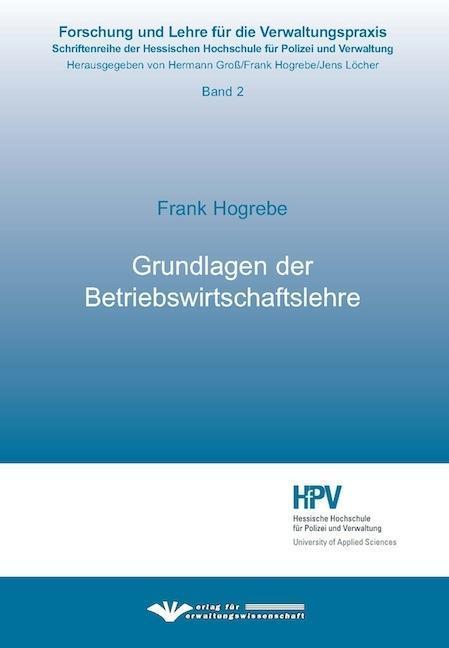Grundlagen der Betriebswirtschaftslehre Frank Hogrebe