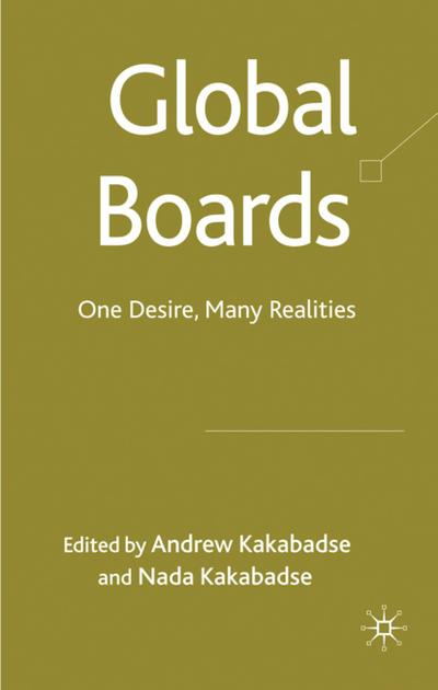 Global Boards: One Desire, Many Realities