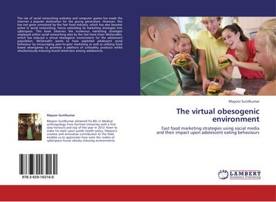 The virtual obesogenic environment