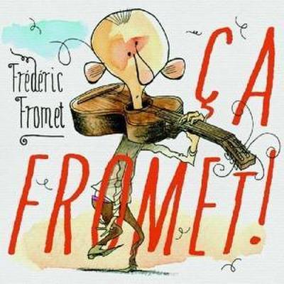 Ca Fromet!