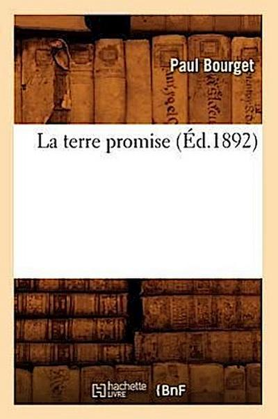 La Terre Promise (Éd.1892)