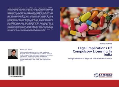Legal Implications Of Compulsory Licensing In India