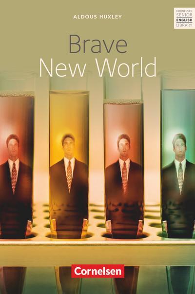 Brave New World. Ab 11. Schuljahr