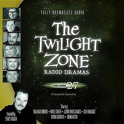 The Twilight Zone Radio Dramas, Volume 27