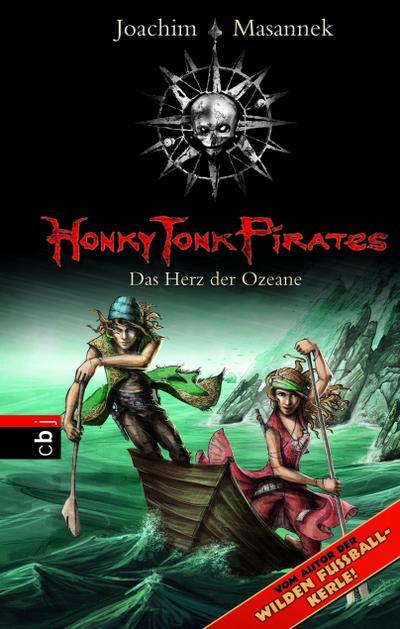 Honky Tonk Pirates - Das Herz der Ozeane