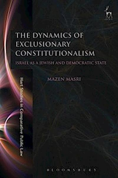 Dynamics of Exclusionary Constitutionalism