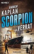 Scorpion: Verrat: Thriller - (Scorpion-Serie, ...