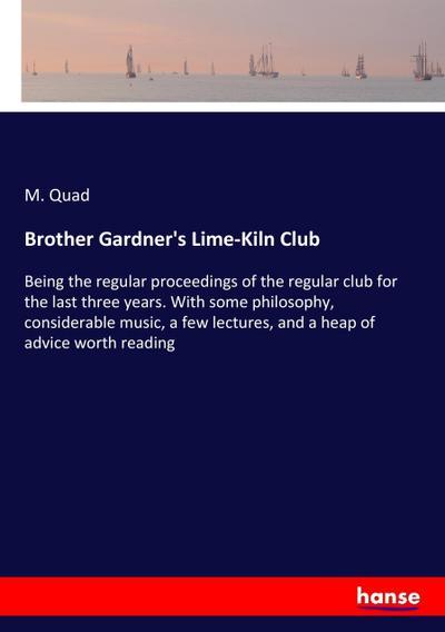 Brother Gardner's Lime-Kiln Club