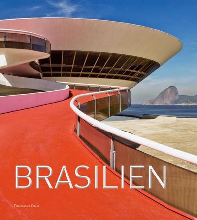 Brasilien, das Land des Fußballs und des Karnevals in Rio de Janeiro. Ein außergewöhnlicher Reiseführer und Bildband über ein vielseitiges Reiseziel, präsentiert in eindrucksvollen Bildern