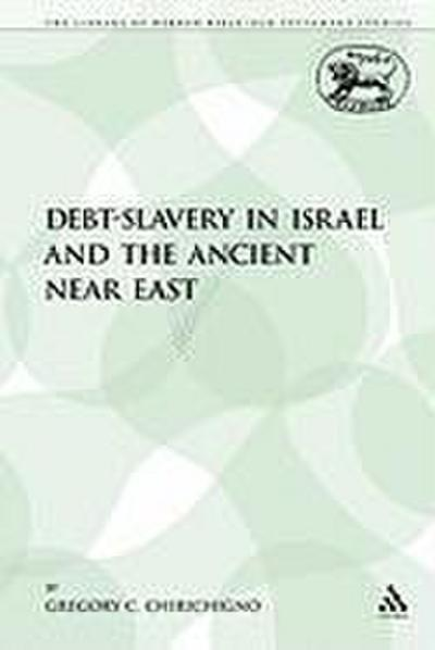 Debt-Slavery in Israel and the Ancient Near East