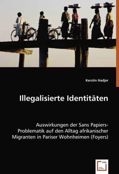 Illegalisierte Identitäten