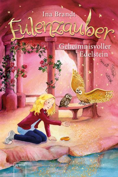 Eulenzauber (7). Geheimnisvoller Edelstein; Ill. v. Mohr, Irene; Deutsch