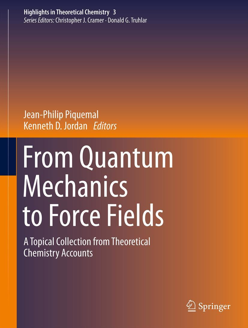 From Quantum Mechanics to Force Fields Jean-Philip Piquemal