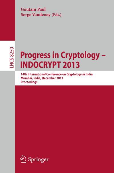 Progress in Cryptology - INDOCRYPT 2013