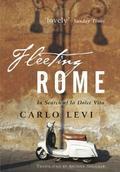 9780470871850 - Carlo Levi: Fleeting Rome - In Search of la Dolce Vita - Buch