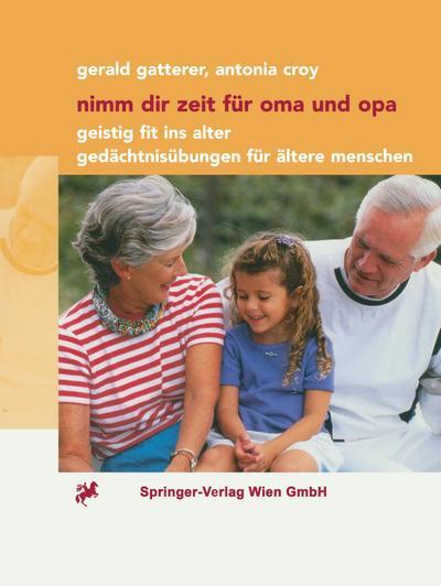 Nimm dir Zeit für Oma und Opa