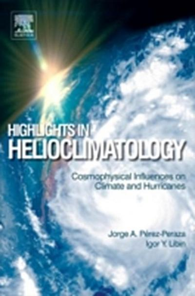 Highlights in Helioclimatology